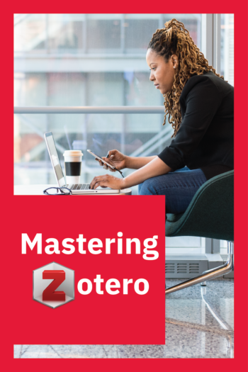 Cover image for Mastering Zotero